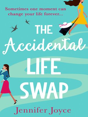 cover image of The Accidental Life Swap