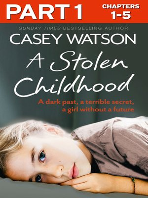 cover image of A Stolen Childhood, Part 1 of 3