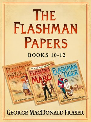cover image of Flashman and the Dragon, Flashman on the March, Flashman and the Tiger