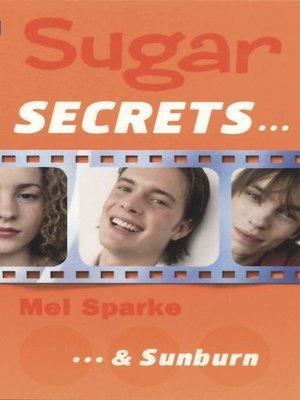 cover image of Sugar Secrets…& Sunburn