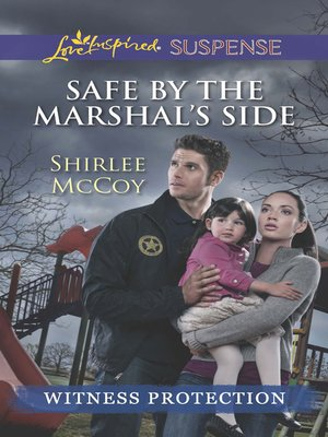 cover image of Safe by the Marshal's Side