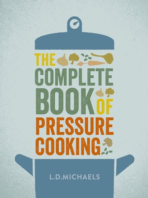cover image of The Complete Book of Pressure Cooking
