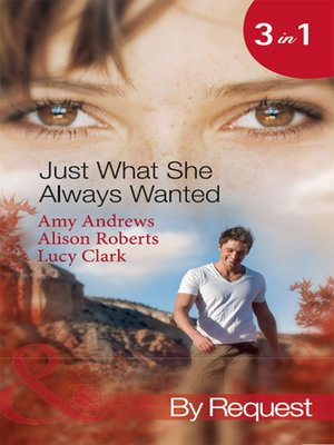 cover image of Just What She Always Wanted
