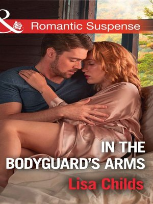 cover image of In the Bodyguard's Arms