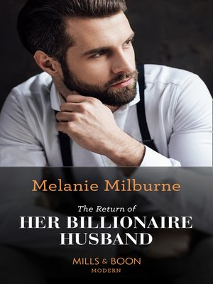 cover image of The Return of Her Billionaire Husband
