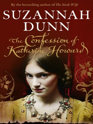 cover image of The Confession of Katherine Howard