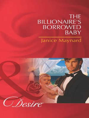 cover image of The Billionaire's Borrowed Baby