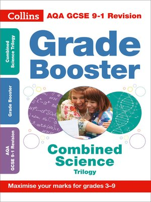 cover image of AQA GCSE 9-1 Combined Science Trilogy Grade Booster for grades 3-9