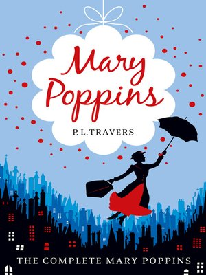 cover image of Mary Poppins--the Complete Collection