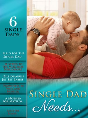 cover image of Single Dad Needs...