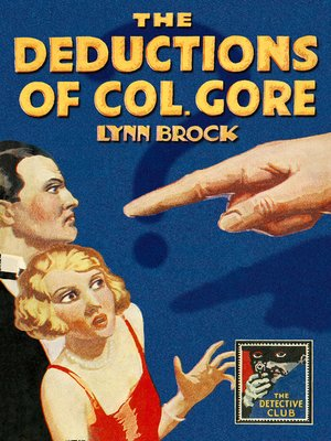 cover image of The Deductions of Colonel Gore