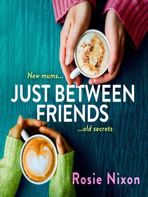 cover image of Just Between Friends