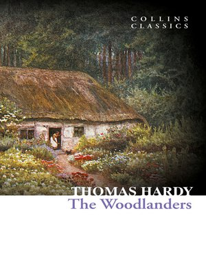 cover image of The Woodlanders (Collins Classics)