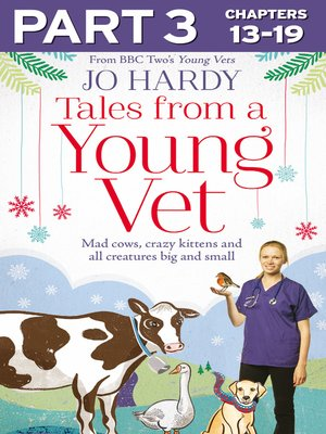 cover image of Tales from a Young Vet, Part 3 of 3