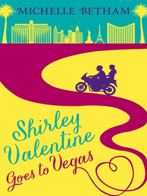 cover image of Shirley Valentine Goes to Vegas