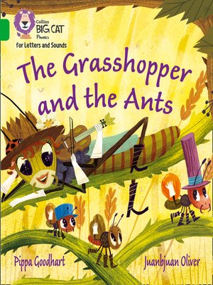 cover image of Collins Big Cat Phonics for Letters and Sounds – the Grasshopper and the Ants