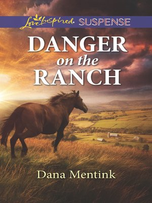 cover image of Danger On the Ranch