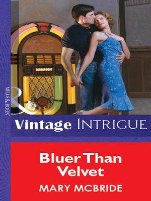 cover image of Bluer Than Velvet