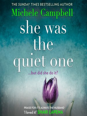 cover image of She Was the Quiet One