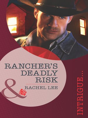 cover image of Rancher's Deadly Risk