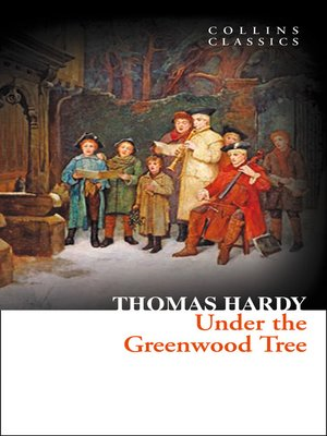 cover image of Under the Greenwood Tree