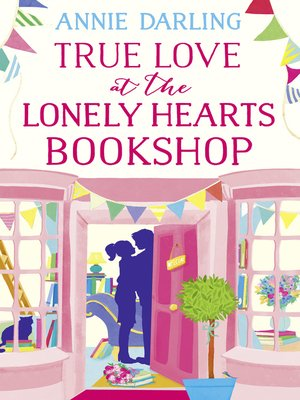 cover image of True Love at the Lonely Hearts Bookshop