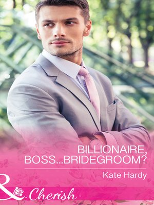 cover image of Billionaire, Boss...Bridegroom?
