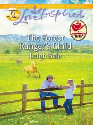 cover image of The Forest Ranger's Child
