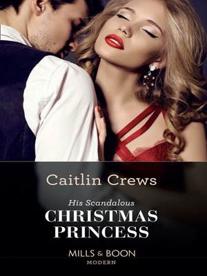cover image of His Scandalous Christmas Princess