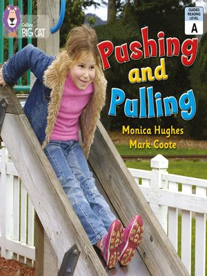 cover image of Collins Big Cat – Pushing and Pulling