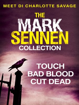 cover image of The Mark Sennen Collection (DI Charlotte Savage 1--3)