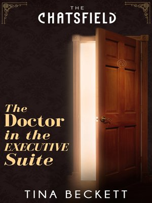 cover image of The Doctor in the Executive Suite