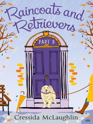 cover image of Raincoats and Retrievers, A Novella