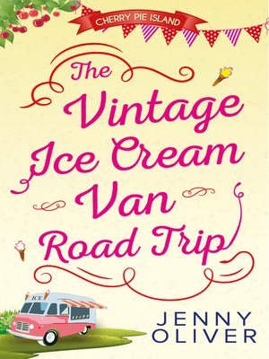 cover image of The Vintage Ice Cream Van Road Trip