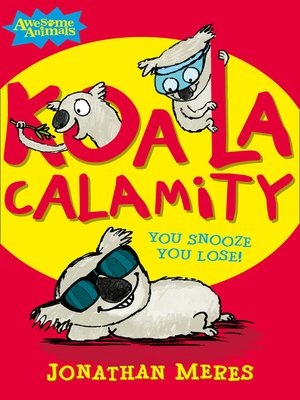 cover image of Koala Calamity