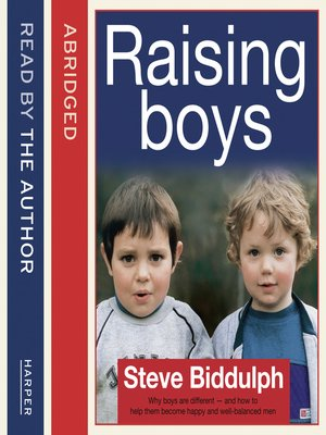 cover image of Steve Biddulph's Raising Boys