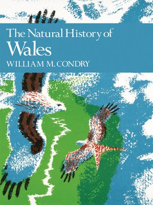 cover image of The Natural History of Wales (Collins New Naturalist Library, Book 66)