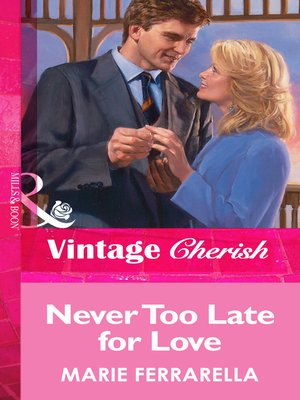cover image of Never Too Late for Love