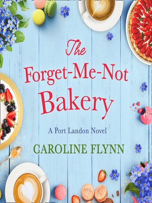 cover image of The Forget-Me-Not Bakery