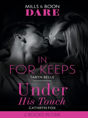 cover image of In For Keeps / Under His Touch