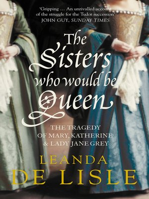 cover image of The Sisters Who Would Be Queen