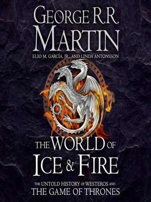 cover image of The World of Ice and Fire