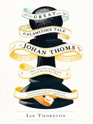 cover image of The Great and Calamitous Tale of Johan Thoms