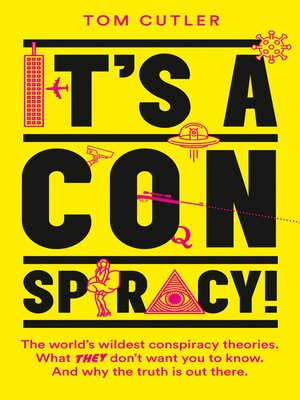 cover image of It's a Conspiracy!