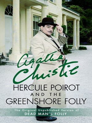 cover image of Hercule Poirot and the Greenshore Folly