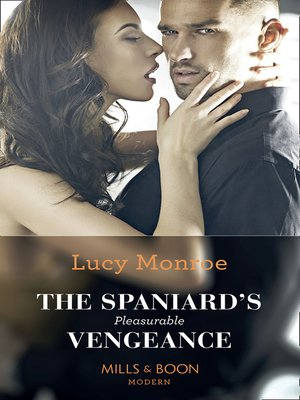 cover image of The Spaniard's Pleasurable Vengeance