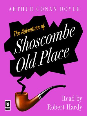cover image of The Adventure of Shoscombe Old Place