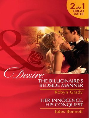 cover image of The Billionaire's Bedside Manner / Her Innocence, His Conquest