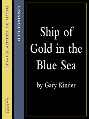 cover image of Ship of Gold in the Deep Blue Sea