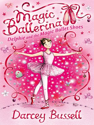 cover image of Delphie and the Magic Ballet Shoes